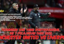 Termasuk VAR yang Kontroversial, Ini 7 Pelajaran dari Duel Manchester United vs Liverpool