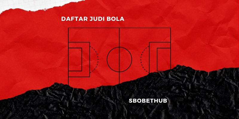 Photo of Sbobet Agen Judi Bola Terpercaya