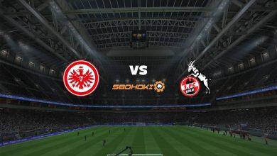 Photo of Live Streaming  Eintracht Frankfurt vs FC Cologne 14 Februari 2021