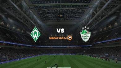 Photo of Live Streaming  Werder Bremen vs SpVgg Greuther Furth 2 Februari 2021