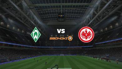 Photo of Live Streaming  Werder Bremen vs Eintracht Frankfurt 26 Februari 2021