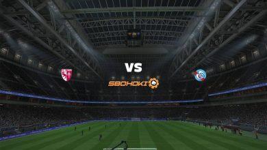 Photo of Live Streaming  Metz vs Strasbourg 14 Februari 2021