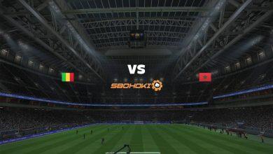 Photo of Live Streaming  Mali vs Morocco 7 Februari 2021