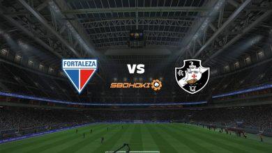 Photo of Live Streaming  Fortaleza vs Vasco da Gama 10 Februari 2021