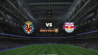 Photo of Live Streaming  Villarreal vs FC Salzburg 25 Februari 2021
