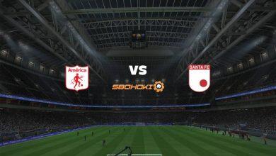 Photo of Live Streaming  América de Cali vs Independiente Santa Fe 19 Februari 2021