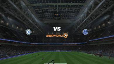 Photo of Live Streaming  Chelsea vs Everton 8 Maret 2021