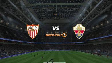 Photo of Live Streaming  Sevilla vs Elche 17 Maret 2021