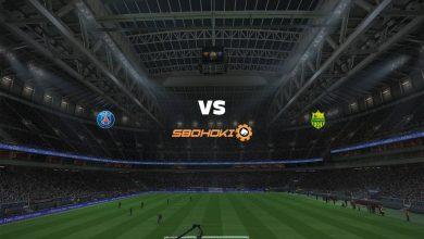 Photo of Live Streaming  Paris Saint-Germain vs Nantes 14 Maret 2021