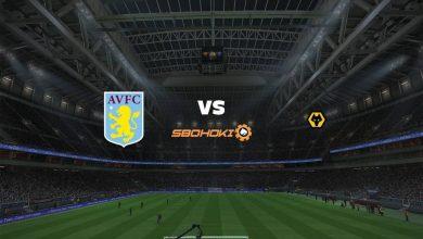 Photo of Live Streaming  Aston Villa vs Wolverhampton Wanderers 6 Maret 2021