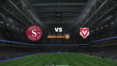 Photo of Live Streaming  Servette vs FC Vaduz 21 Maret 2021
