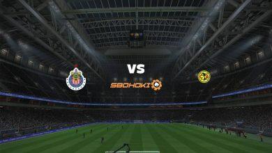 Photo of Live Streaming  Chivas Guadalajara vs América 15 Maret 2021