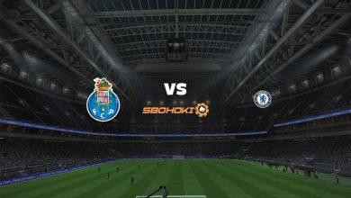 Photo of Live Streaming  FC Porto vs Chelsea 7 April 2021