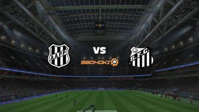 Photo of Live Streaming  Ponte Preta vs Santos 16 April 2021