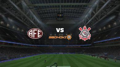 Photo of Live Streaming  Ferroviária vs Corinthians 13 April 2021