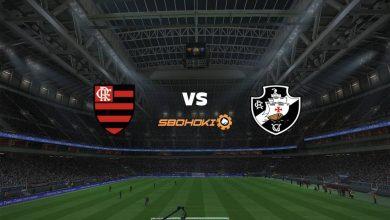 Photo of Live Streaming  Flamengo vs Vasco da Gama 9 April 2021