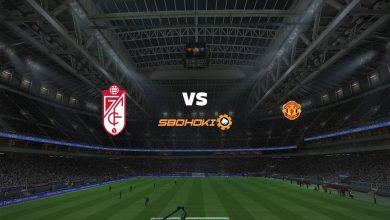 Photo of Live Streaming  Granada vs Manchester United 8 April 2021