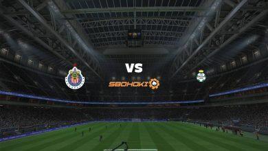 Photo of Live Streaming  Chivas Guadalajara vs Santos Laguna 4 April 2021