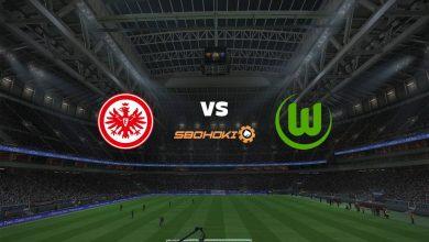 Photo of Live Streaming  Eintracht Frankfurt vs Wolfsburg 10 April 2021
