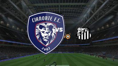 Photo of Live Streaming  Cianorte vs Santos 1 Juni 2021
