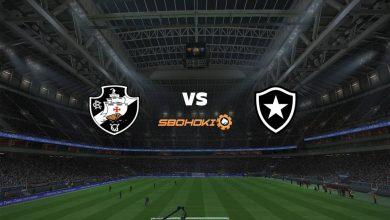 Photo of Live Streaming  Vasco da Gama vs Botafogo 22 Mei 2021