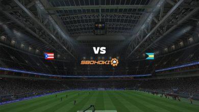 Photo of Live Streaming  Puerto Rico vs Bahamas 2 Juni 2021