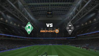 Photo of Live Streaming  Werder Bremen vs M'gladbach 22 Mei 2021