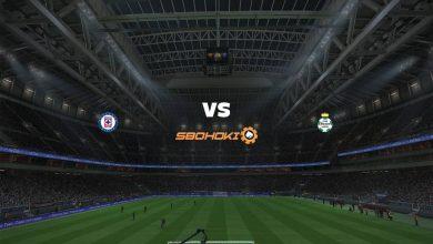 Photo of Live Streaming  Cruz Azul vs Santos Laguna 31 Mei 2021
