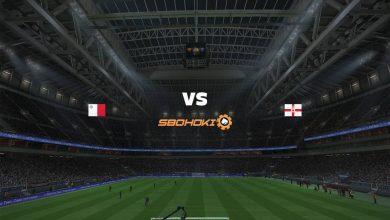 Photo of Live Streaming  Malta vs Northern Ireland 30 Mei 2021
