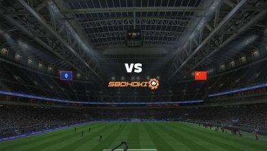 Photo of Live Streaming  Guam vs China 30 Mei 2021