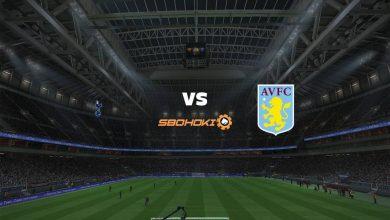 Photo of Live Streaming  Tottenham Hotspur vs Aston Villa 19 Mei 2021