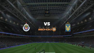 Photo of Live Streaming  Chivas Guadalajara vs Tigres UANL 1 Mei 2021