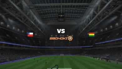 Photo of Live Streaming  Chile vs Bolivia 9 Juni 2021
