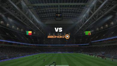 Photo of Live Streaming  Benin vs Zambia 8 Juni 2021