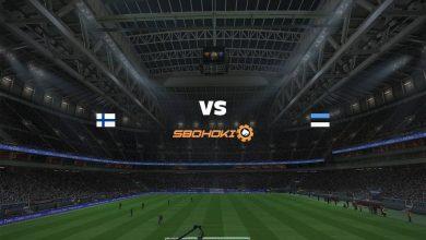 Photo of Live Streaming  Finland vs Estonia 4 Juni 2021