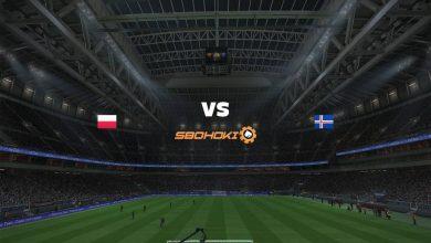 Photo of Live Streaming  Poland vs Iceland 8 Juni 2021