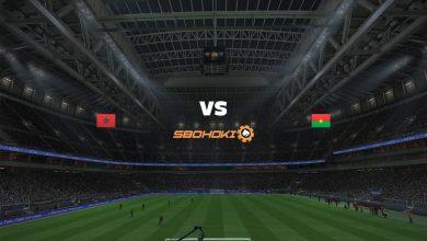 Photo of Live Streaming  Morocco vs Burkina Faso 12 Juni 2021