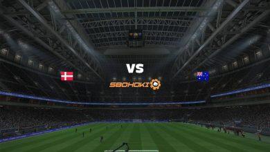Photo of Live Streaming  Denmark vs Australia 10 Juni 2021