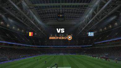 Photo of Live Streaming  Belgium vs Greece 3 Juni 2021