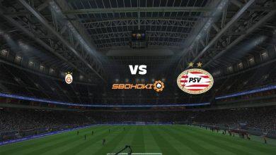 Photo of Live Streaming  Galatasaray vs PSV Eindhoven 28 Juli 2021
