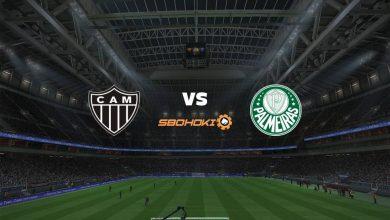 Photo of Live Streaming  Atlético-MG vs Palmeiras 14 Agustus 2021