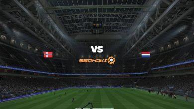 Photo of Live Streaming  Norway vs Netherlands 1 September 2021