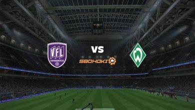 Photo of Live Streaming  VfL Osnabruck vs Werder Bremen 7 Agustus 2021
