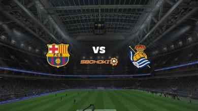 Photo of Live Streaming  Barcelona vs Real Sociedad 15 Agustus 2021