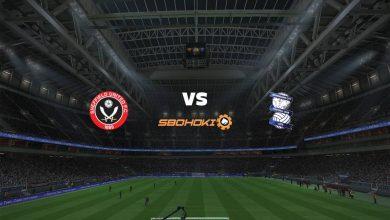 Photo of Live Streaming  Sheffield United vs Birmingham City 7 Agustus 2021