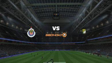 Photo of Live Streaming  Chivas Guadalajara vs León 19 Agustus 2021