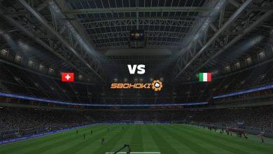 Photo of Live Streaming  Switzerland vs Italy 5 September 2021